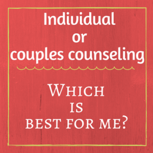 Individual or marriage counseling?